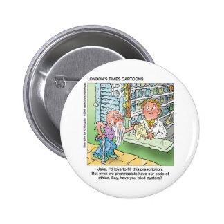Old Man & The Pharmacy Funny Offbeat Cartoon Gifts Pinback Button