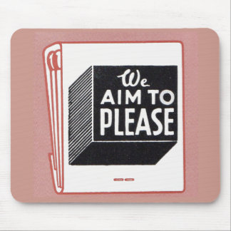 OLD matchbook cover We Aim to Please Mouse Pad