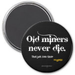 Old Miners Nuggets 3 Inch Round Magnet
