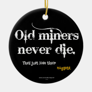 Old Miners Nuggets Ceramic Ornament