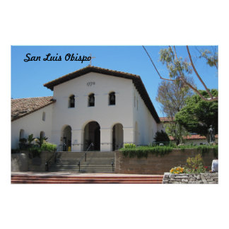 Old Mission at San Luis Obispo, California Poster