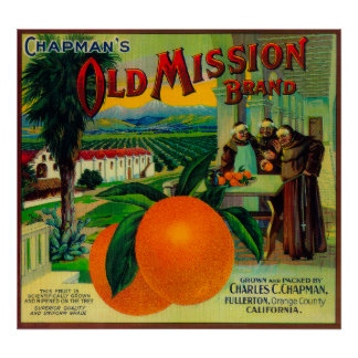 Old Mission Orange LabelFullerton, CA Poster