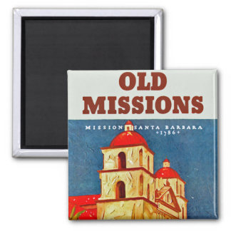 Old Missions ~ Santa Barbara 2 Inch Square Magnet