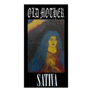 OLD MOTHER SATIVA POSTER