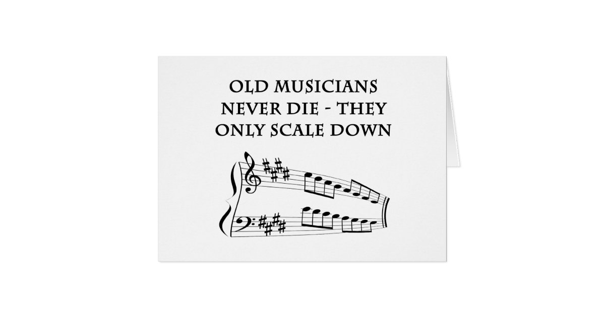 Old musicians never die birthday card zazzle old musicians never die birthday card zazzle bookmarktalkfo Image collections