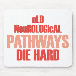Old Neurological Pathways Die Hard Mousepad