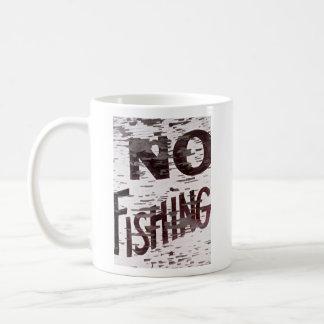 Old No Fishing Sign Mug