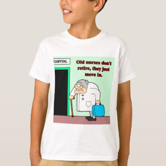 old nurses T-Shirt