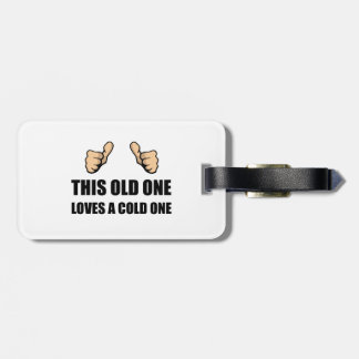 Old One Loves Cold One Luggage Tag