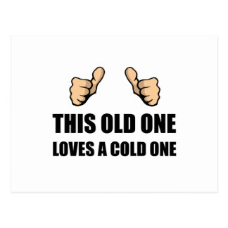 Old One Loves Cold One Postcard