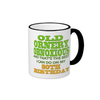 Old Ornery Obnoxious 80th Birthday Gifts Ringer Coffee Mug