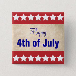 Old Paper background Happy 4th of July Pinback Button