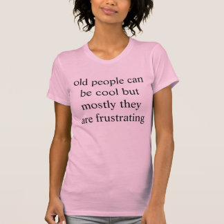 old people critique T-Shirt