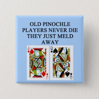 old pinochle player pinback button