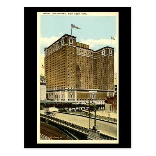 18 And Older Hotels In New York: Old Postcard - Hotel Commodore, New York City