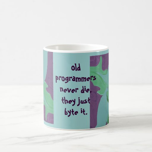 old programmers never die classic white coffee mug
