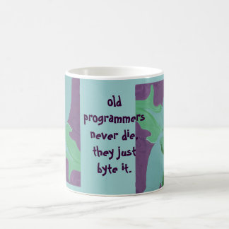 old programmers never die coffee mug