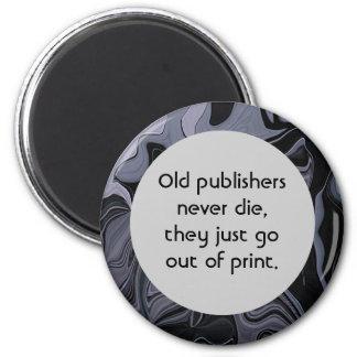 old publishers joke 2 inch round magnet