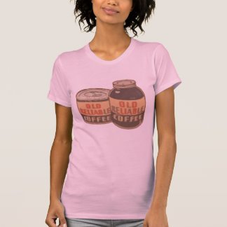 old reliable coffee T-Shirt