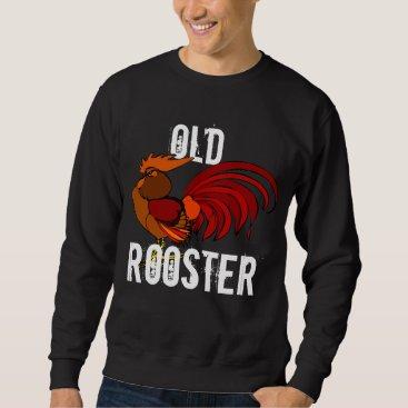 "DakotaInspired ""Old Rooster"" Sweatshirt"