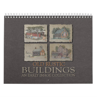 Old Rustic Buildings Calendar