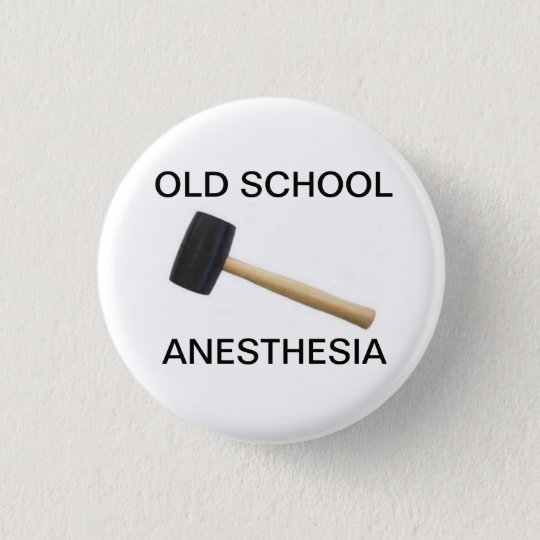 old school anesthesia with rubber mallet button