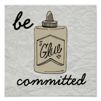 """Old School """"Be Committed"""" Poster"""