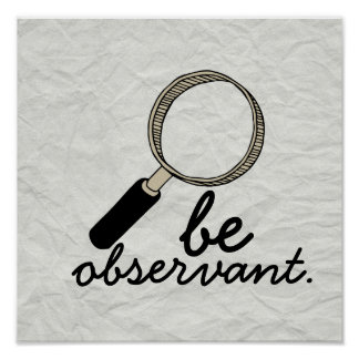 "Old School ""Be Observant"" Poster"