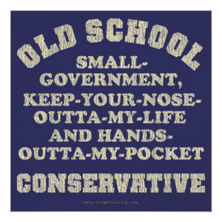 Old School Conservative Poster