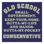 Old School Conservative Print