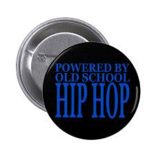 OLD SCHOOL HIP HOP 2 INCH ROUND BUTTON