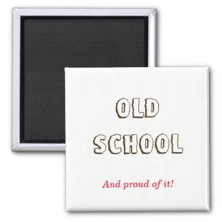 Old School Magnet