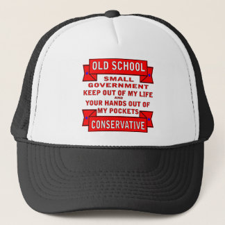 Old School Small Government Conservative Trucker Hat