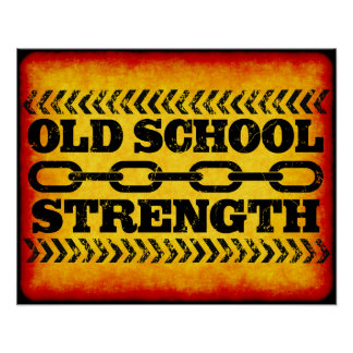 Old School Strength Poster