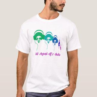 old sckool dj's club 6 T-Shirt