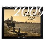Old Soul 2009 Calendar
