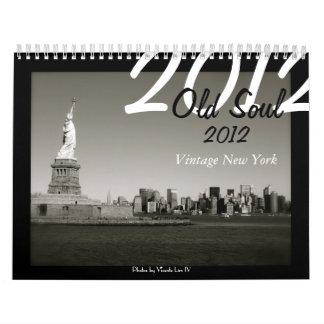Old Soul 2012 Calendar - Vintage New York