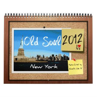 Old Soul 2012 New York Calendar (Alternate Cover)