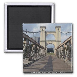 Old suspension bridge, Waco historical site, Texas Magnet
