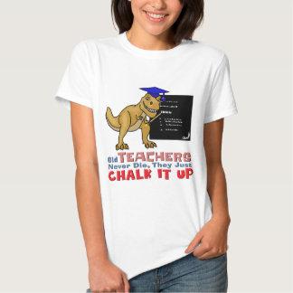 Old Teachers Epitaph T-shirt