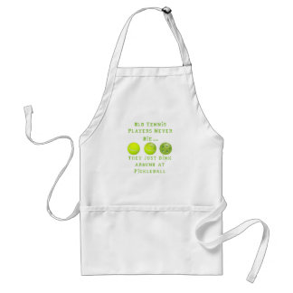 Old Tennis Players Never Die..They Just Pickleball Adult Apron
