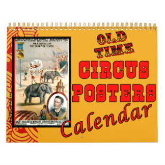 Old Time Circus Posters Calendar