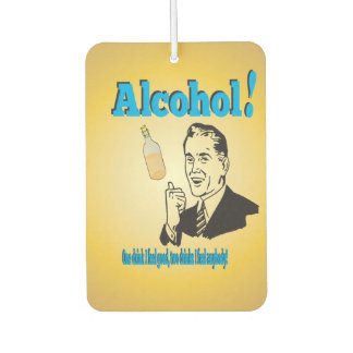 Old-Timey Alcohol Humor Gag Jest Car Air Freshener