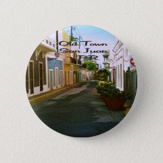 Old Town San Juan Puerto Rico Pinback Button