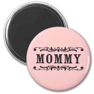 Old Towne Mommy 2 Inch Round Magnet