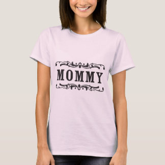 Old Towne Mommy T-Shirt