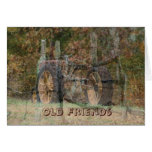 Old Tractor & Old Friends- customize Greeting Card