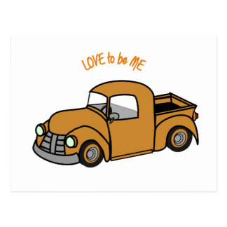 OLD TRUCK - LOVE TO BE ME POSTCARD