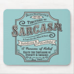 Old Tyme Sarcasm Mouse Pad
