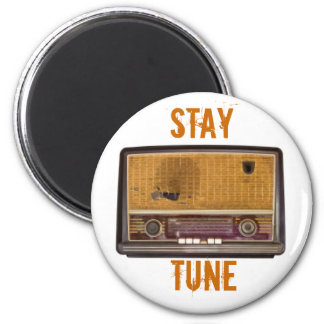 Old Vintage Radio. Stay Tune Magnet